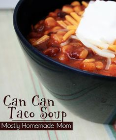 This Can Can Taco Soup recipe is easy to make and uses mostly ingredients you already have in your pantry!