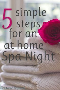 We all need time to rest and recharge our internal batteries. Having an at home spa night is great way to do just that.