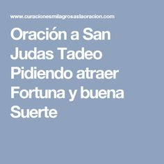 Oración a San Judas Tadeo Pidiendo atraer Fortuna y buena Suerte