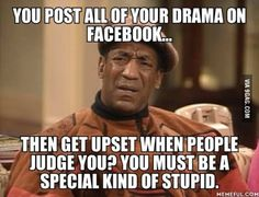Most of my friends on Facebook these days.