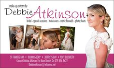 Port Elizabeth Area  I am a Professional MUA based in the Port  Elizabeth area. Servicing Clients in Bridal, Media, Make-overs, Matriculates, Portfolio shoots and Models.  My number is 079 816 5622  Link to my Facebook page below:  https://www.facebook.com/pages/Makeup-by-Debbie-Atkinson/631473893554997?ref_type=bookmark