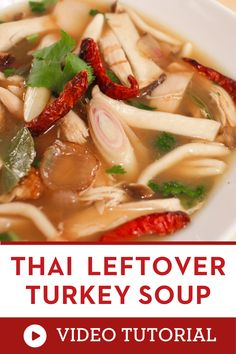 "You need to try this hearty Thai soup recipe. With your leftover turkey, make something with a completely different flavour like this ""tom kloang"", an aromatic spicy Thai soup with lots of lemongrass and a bit of smokiness. Guaranteed you won't feel like you're eating leftovers! how to make Thai soup