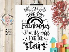 svg design, nursery svg, motivation svg, when it rains look for rainbows, baby svg, girl svg, decal design, stencil design, cutting files