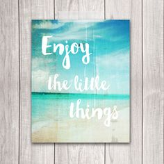 Enjoy the Little Things  8x10 Seaside Decor by DreamBigPrintables