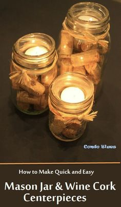 How to Make a Quick and Easy Wine Cork and Mason Jar Centerpiece is part of Cork crafts DIY - A step by step tutorial how to reuse and recycle mason jars, and wine corks into a candle centerpiece decoration craft Wine Craft, Wine Cork Crafts, Wine Bottle Crafts, Wine Bottles, Wine Cork Art, Beer Bottle, Wine Cork Centerpiece, Mason Jar Centerpieces, Wine Cork Candle
