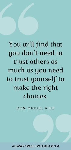 52 of the Most Inspiring Don Miguel Ruiz Quotes — Always Well Within