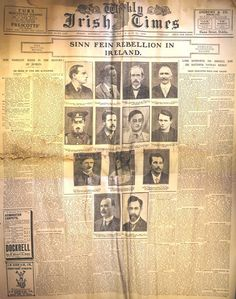 The 'Irish Times' covering the events of the 1916 Rising. This was a weekly edition covering Saturday 29 April, 6 May, and 13 May Ireland 1916, Dublin Ireland, Irish Independence, Easter Rising, Irish Times, Shell Shock, Erin Go Bragh, Michael Collins, Newspaper Headlines