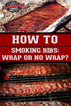 When Smoking Ribs... To Wrap? or Not To Wrap?