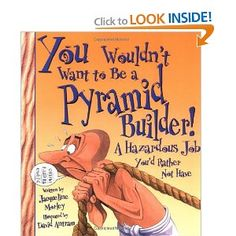 You Wouldn't Want to Be a Pyramid Builder: A Hazardous Job You'd Rather Not Have