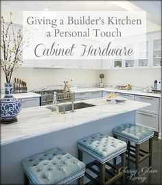 Giving a Builder's Kitchen a Personal Touch - Cabinet Hardware