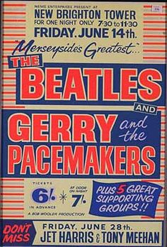 Beatles and the pacemakers vintage music poster Pop Posters, Band Posters, Music Posters, Theatre Posters, Event Posters, Beatles Poster, The Beatles, Gig Poster, Vintage Rock