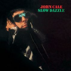 AUDIOPHILE MAN - VINYL REVIEW: John Cale - Slow Dazzle (Wax Cathedral) This album, originally released in 1975, features the talents of Roxy Music's Phil Manzanera, along with noted guitarist Chris Spedding and Brian Eno, spotlighted on synths. To read the full review, click www.theaudiophileman.com