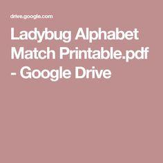 Ladybug Alphabet Match Printable.pdf - Google Drive