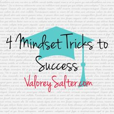 4 Mindset Tricks to Success