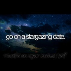 Star gazing, my favorite past time
