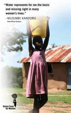 """""""Water represents for me the basic and missing right in many women's lives."""" - Global Fund for Women President & CEO, Musimbi Kanyoro. We're celebrating women & hoping for a future with equal access to clean water & sanitation worldwide for #WorldWaterDay today."""