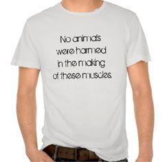 No Animals Were Harmed Tee Shirts #athlete