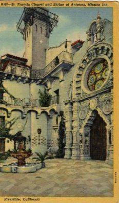 Vintage Riverside California Postcard, St. Francis of Assisi Chapel & Shrine of Aviators c.1939