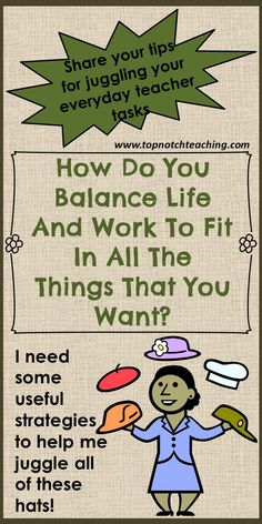 As a busy teacher, how do you balance life and work? Here you'll find a couple of ways to manage time. Also share with us your time management strategies. http://topnotchteaching.com/classroom-management-organisation/balance-life-and-work/ budget friendly home decor #homedecor #decor #diy