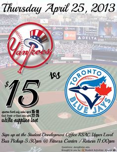 New York Yankees vs. Toronto Blue Jays Thursday April 25, 2013
