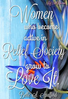 LDS quote from Belle S. Spafford 9th General Relief Society President