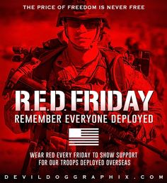Remember Everyone Deployed, Red Friday, Troops, America, Usa