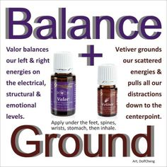 Young Living Essential Valor & Vetiver Oils for Balance & Grounding. Dolf Cheng Young Living # 846048 dolfcheng@yahoo.com by elma