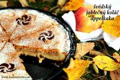Švédský jablečný koláč äppelkaka- snadněji už to snad ani nejde. Camembert Cheese, Dairy, Cooking, Sweet, Food, Meal, Kochen, Essen, Hoods