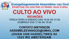 Transmissão ao vivo Igreja Evangélica Assembleia de Deus - (Campanha Ora...