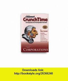 Crunch Time Corporations (Crunchtime Series) (9780735546394) Steven Emanuel , ISBN-10: 0735546398  , ISBN-13: 978-0735546394 ,  , tutorials , pdf , ebook , torrent , downloads , rapidshare , filesonic , hotfile , megaupload , fileserve