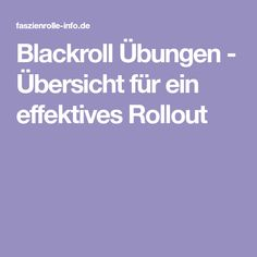Blackroll Übungen - Übersicht für ein effektives Rollout