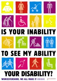 Making the viewer think.  Good use of bold typography, combined with colorful icons.  Idea is not limited to someone in a wheelchair, but the elderly, the deaf, etc.