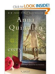 Amazon.com: Every Last One: A Novel (9780812976885): Anna Quindlen: Books