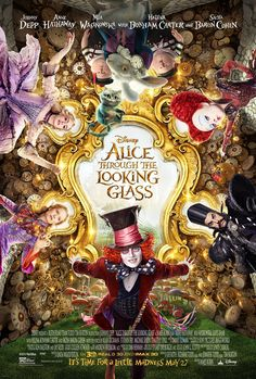 Official movie poster from Disney Alice through the Looking Glass. With Johnny Depp, Anne Hathaway, Mia Wasikowska, Helena Bonham Carter, Sacha Baron Cohen, Crispin Glover and Matt Lucas. This was Alan Rickman's final role as Absolem.