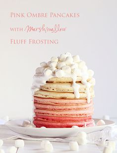 Pink Ombre Pancakes with Marshmallow Fluff Frosting Recipe. Perfect for Valentine's Day