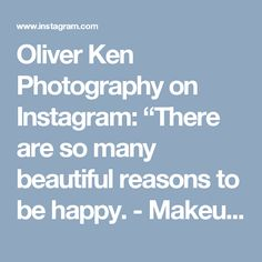 "Oliver Ken Photography on Instagram: ""There are so many beautiful reasons to be happy. - Makeup by @makeupbykarl.ina - For more inquiries please contact us through…"" • Instagram"
