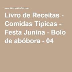Livro de Receitas - Comidas Típicas - Festa Junina - Bolo de abóbora - 04