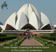 Lotus #Temple: Exploring the Prettiest Flower in The Garden of Architecture - goo.gl/Sj7bQT