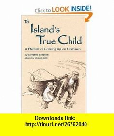 The Islands True Child (9780892726189) Dorothy Simpson , ISBN-10: 0892726180  , ISBN-13: 978-0892726189 ,  , tutorials , pdf , ebook , torrent , downloads , rapidshare , filesonic , hotfile , megaupload , fileserve