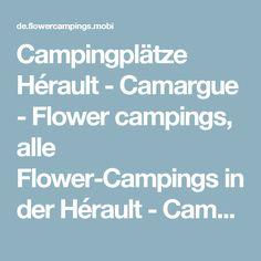 Campingplätze Hérault - Camargue - Flower campings, alle Flower-Campings in der Hérault - Camargue frankreich