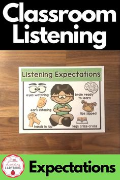 Start back to school by teaching your kindergarten and first grade students the listening expectations of the classroom. Includes resources to teach your students how to be good listeners at school. Tie in with your PBIS school wide rules and enhance your classroom management. #classroommanagement #kindergarten #firstgrade Calm Classroom, Classroom Rules, Classroom Environment, Classroom Decor, First Grade Teachers, First Grade Classroom, Kindergarten Classroom, Behavior Management, Classroom Management