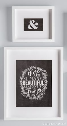 """""""There are so many beautiful reasons to be happy."""" Visit your local store for our DIY gallery wall art."""