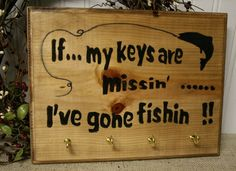 Fishing Key Rack Sign - Funny Fishing Sign by NaturesGlow on Etsy.