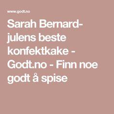 Sarah Bernard- julens beste konfektkake - Godt.no - Finn noe godt å spise