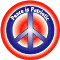 Peace IS patriotic.    Proud to be peaceful.    No More War anti war peace campaign stop war logic change attitudes