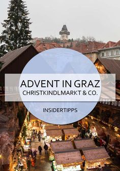 Graz im Advent - Vorweihnachtliche Innenstadt Christmas Markets Europe, Christmas Travel, Advent, Travel Around The World, Around The Worlds, Austria Winter, Graz Austria, Reisen In Europa, Places
