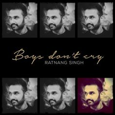 "Pop sensation Ratnang Singh drops a new hit titled ""Boys Don't Cry"". Listen now on Artist Sounds. Boys Don't Cry, Crying, Indie, November, Artists, Music, Movie Posters, November Born, Musica"