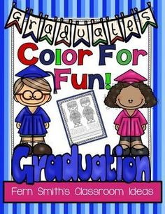 End of the School Year Graduation Day Color For Fun! Color For Fun Printable Coloring Printables #TPT #Free