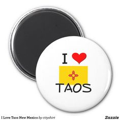 I Love Taos New Mexico 2 Inch Round Magnet