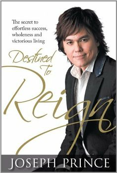 Destined To Reign by Joseph Prince Wonderful book on God's grace........